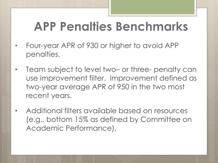 APP Penalties Benchmarks