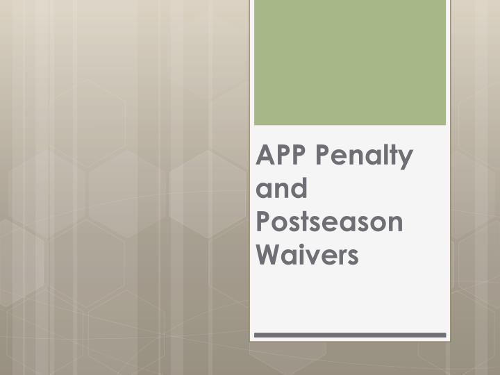 APP Penalty