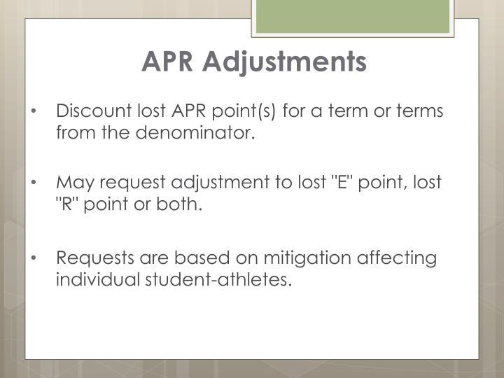 APR Adjustments