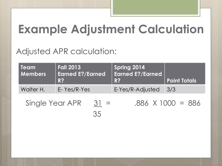 Example Adjustment Calculation