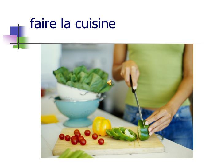 faire la cuisine