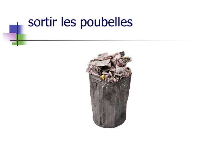 sortir les poubelles