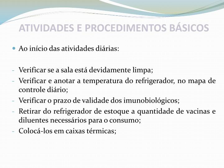 ATIVIDADES E PROCEDIMENTOS BÁSICOS