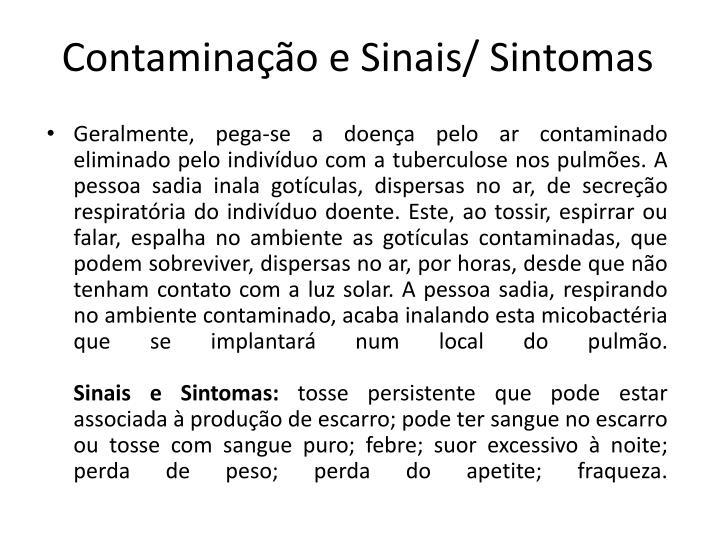 Contaminação e Sinais/ Sintomas