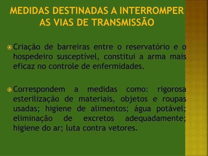 Medidas destinadas a interromper as vias de transmissão