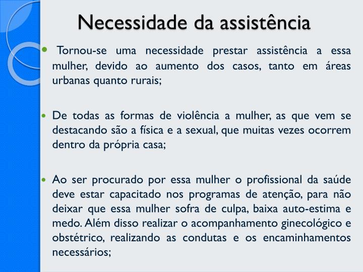 Necessidade da assistência