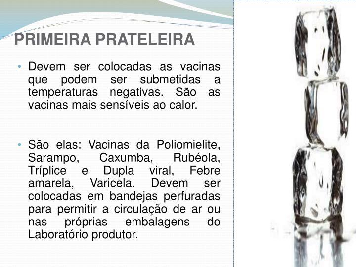 PRIMEIRA PRATELEIRA
