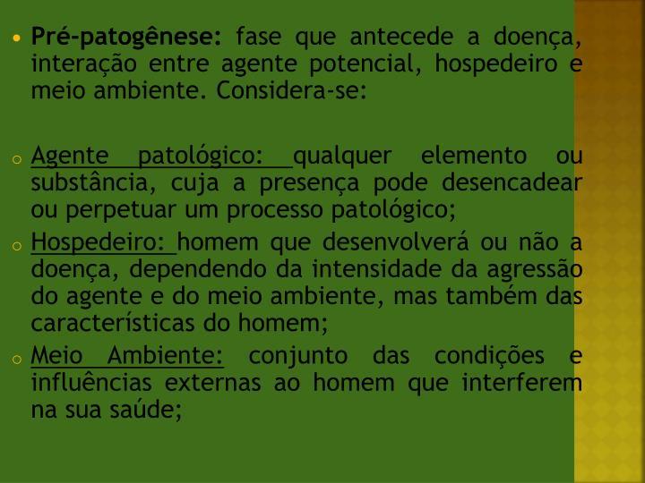 Pré-patogênese:
