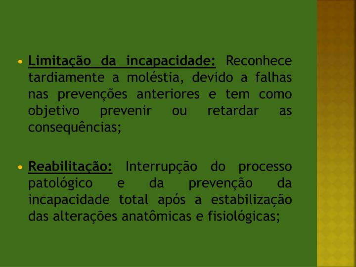 Limitação da incapacidade: