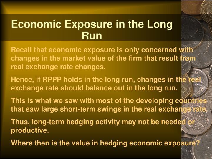 Economic Exposure in the Long Run