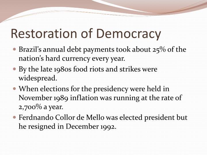 Restoration of Democracy