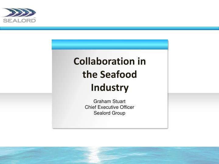 Collaboration in the Seafood Industry