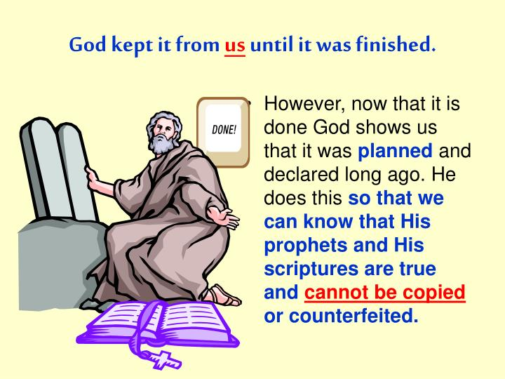 God kept it from