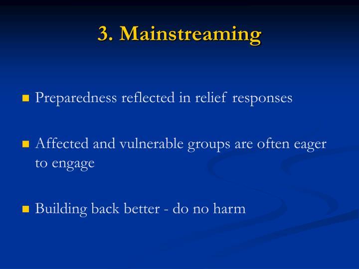 3. Mainstreaming