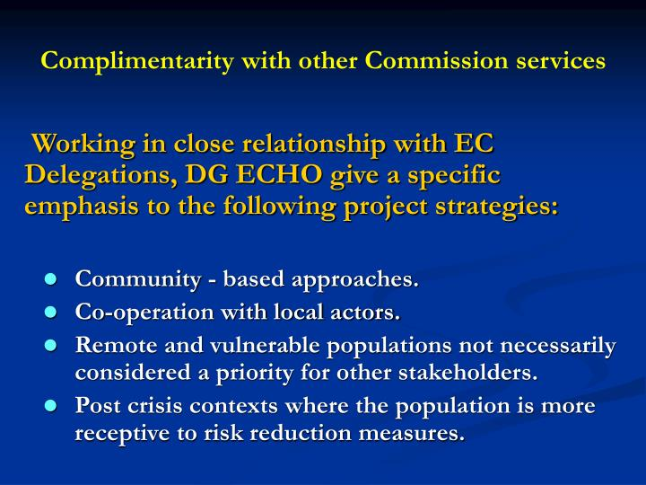 Complimentarity with other Commission services