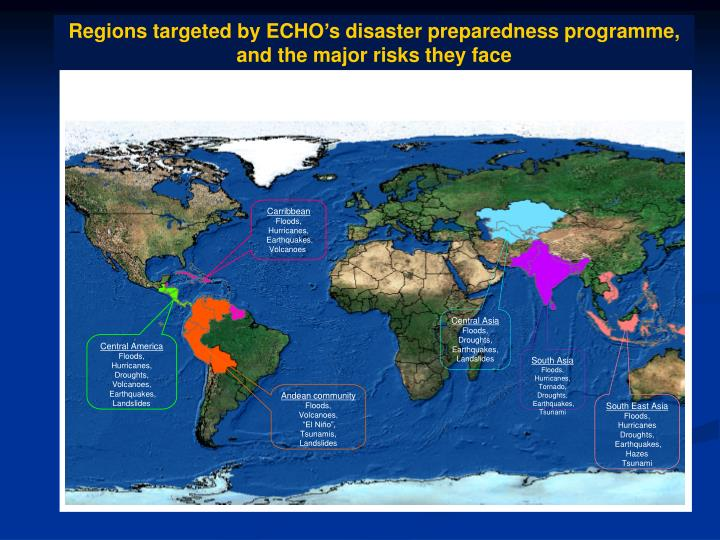 Regions targeted by ECHO's disaster preparedness programme, and the major risks they face