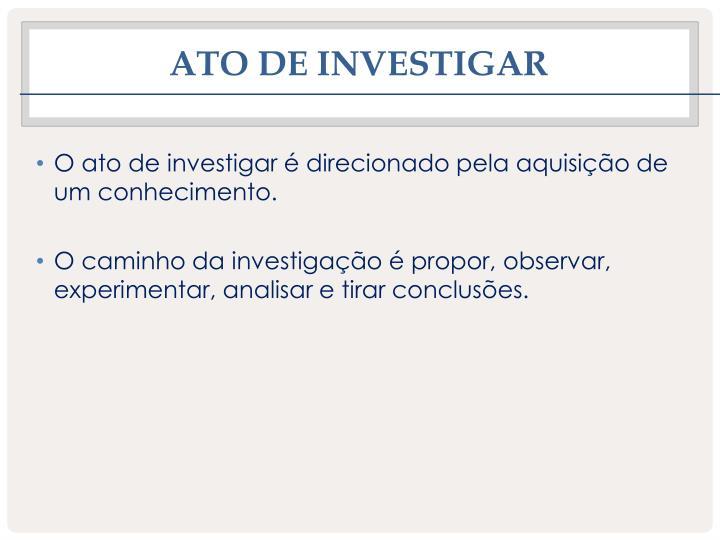 Ato de investigar