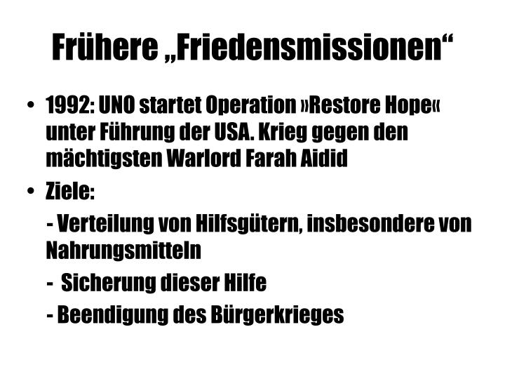 """Frühere """"Friedensmissionen"""""""