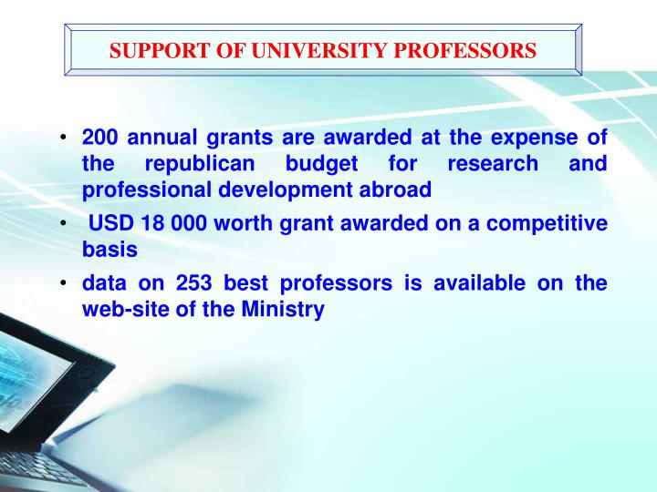 200 annual grants are awarded at the expense of the republican budget for research and professional development abroad
