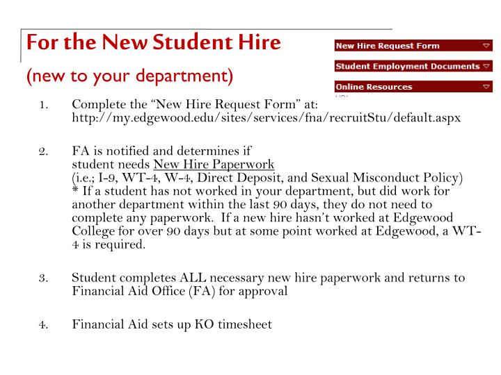 For the new student hire new to your department