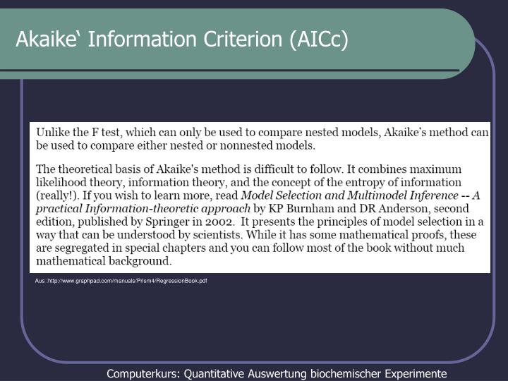 Akaike' Information Criterion (AICc)