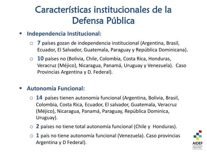 Características institucionales de la