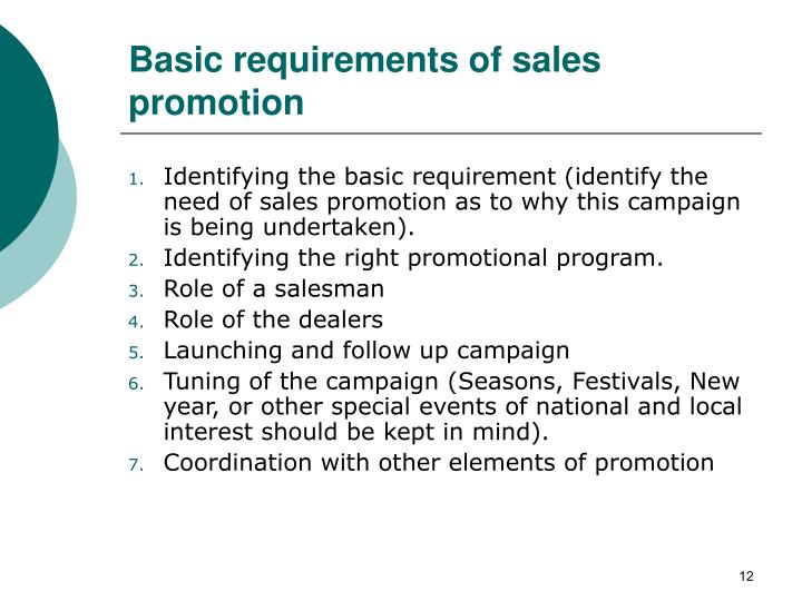 Basic requirements of sales promotion
