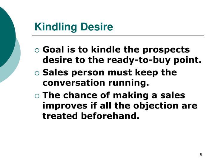 Kindling Desire