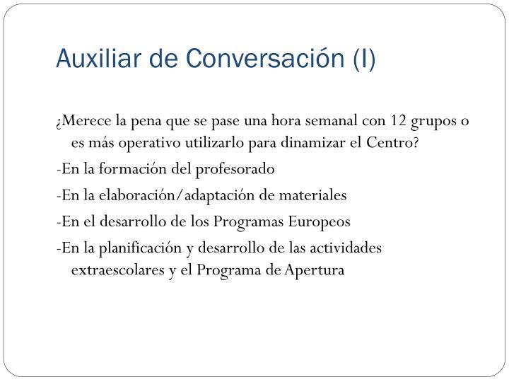 Auxiliar de Conversación (I)