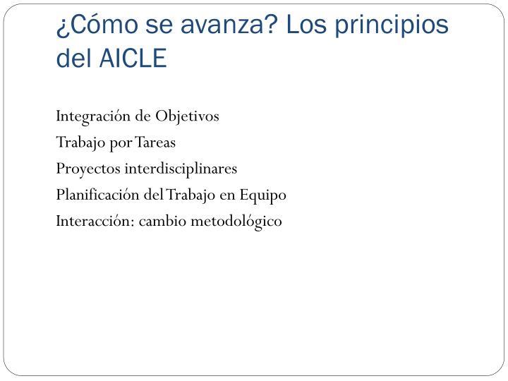 ¿Cómo se avanza? Los principios del AICLE