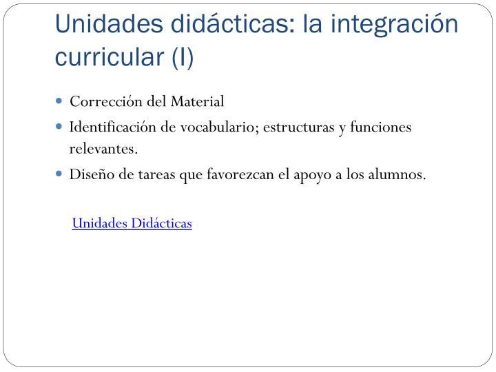 Unidades didácticas: la integración curricular (I)