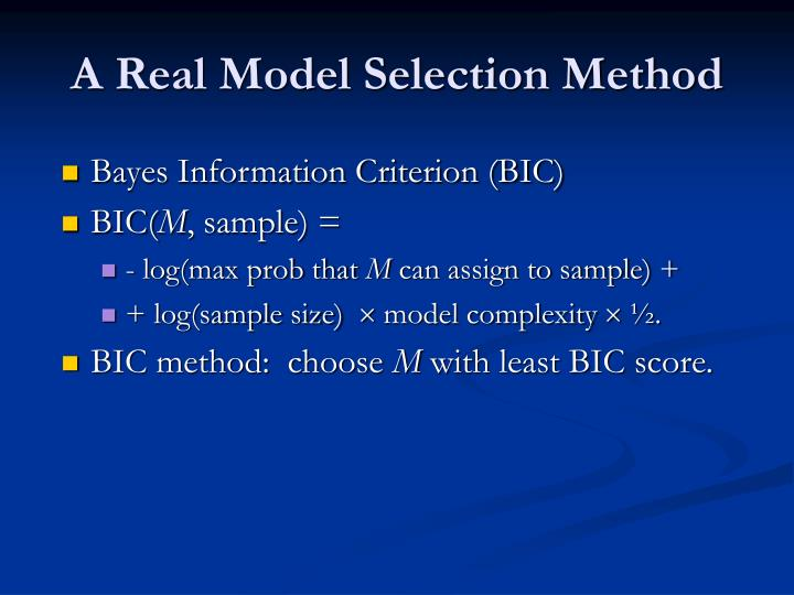 A Real Model Selection Method