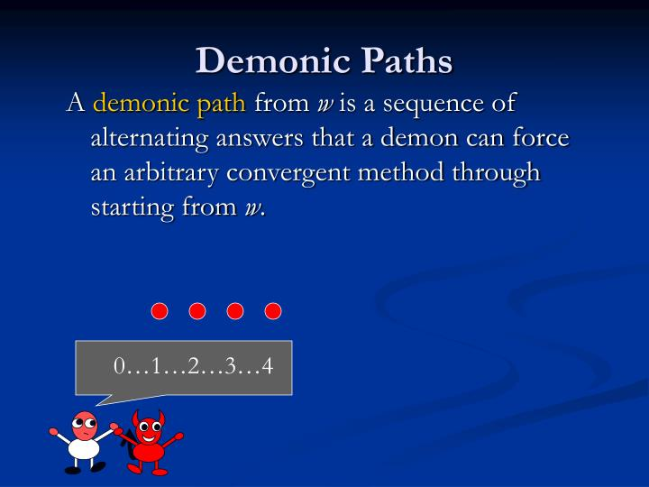 Demonic Paths