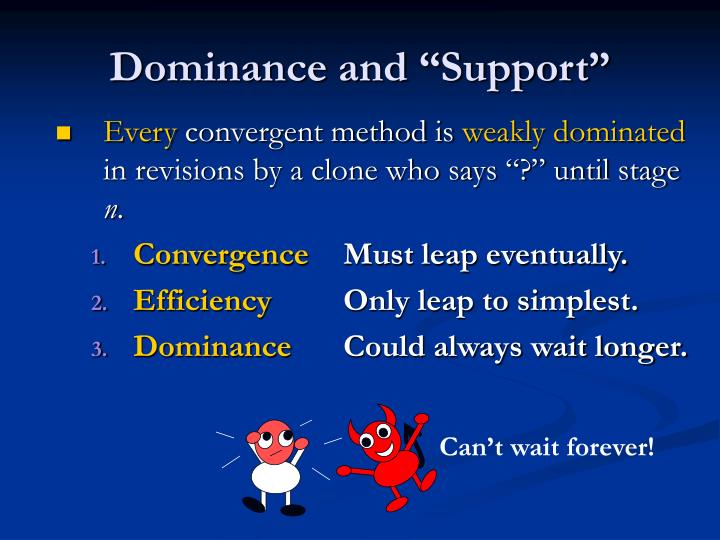 "Dominance and ""Support"""