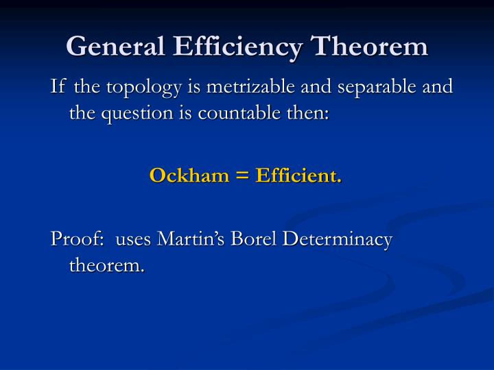 General Efficiency Theorem