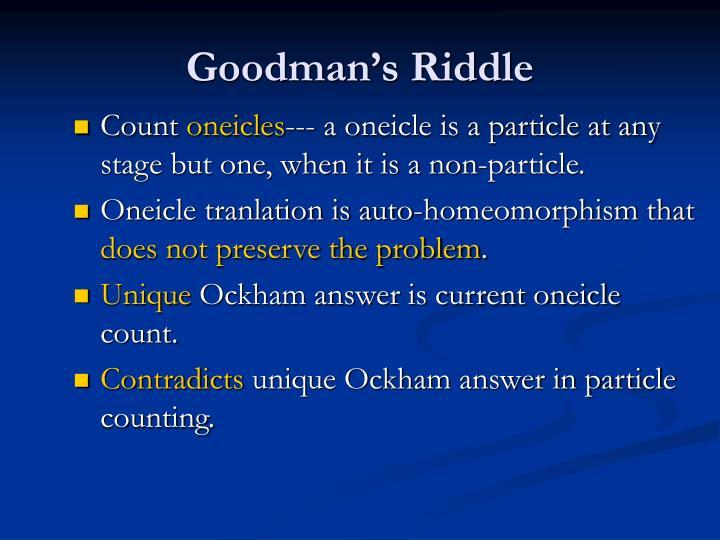 Goodman's Riddle