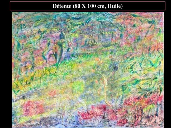 Détente (80 X 100 cm, Huile)