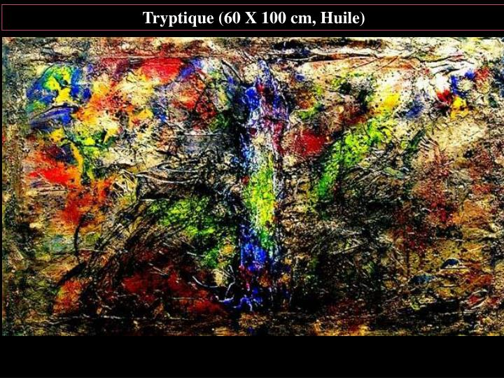 Tryptique (60 X 100 cm, Huile)