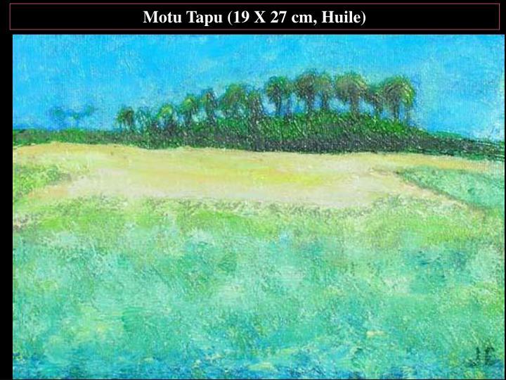 Motu Tapu (19 X 27 cm, Huile)