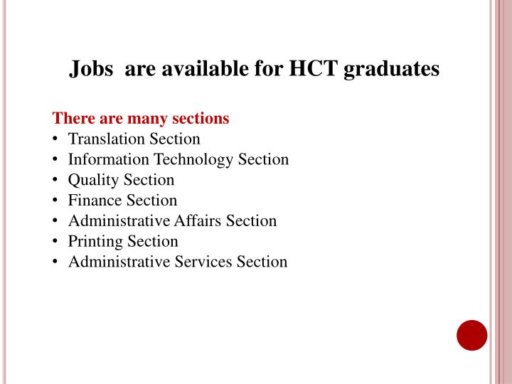 Jobs  are available for HCT graduates