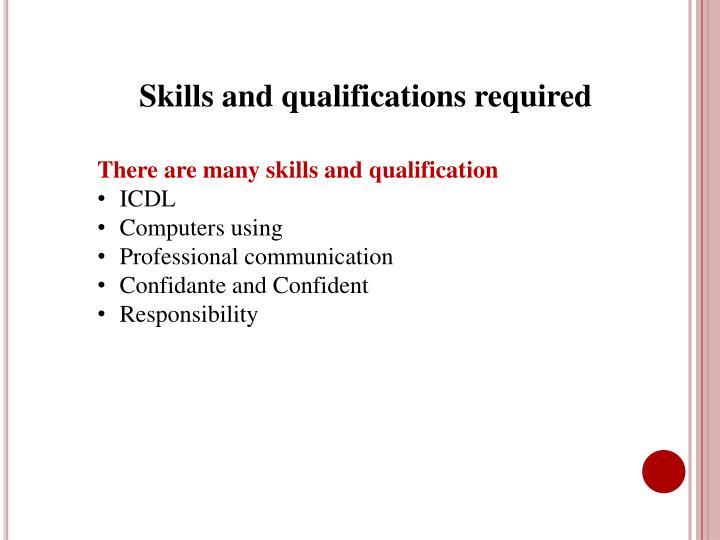 Skills and