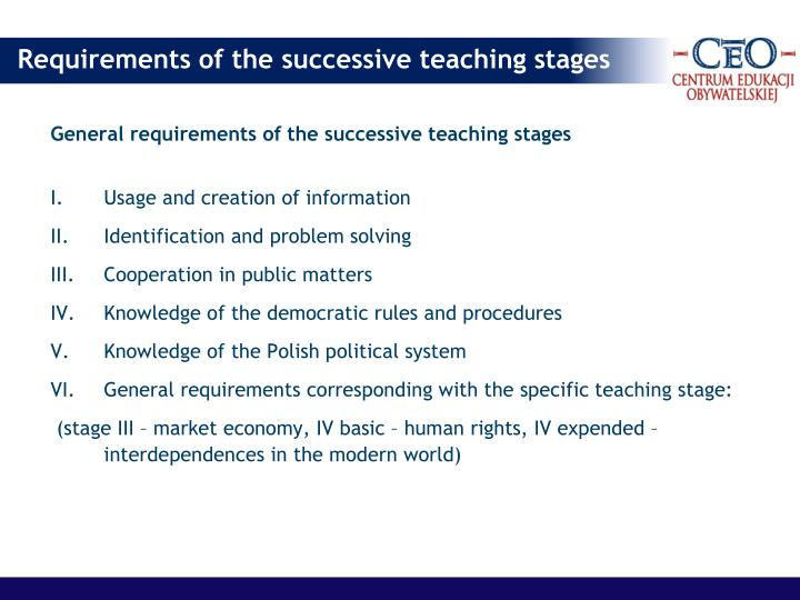General requirements of the successive teaching stages