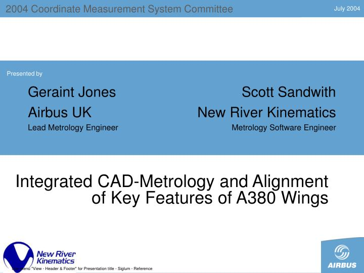 integrated cad metrology and alignment of key features of a380 wings