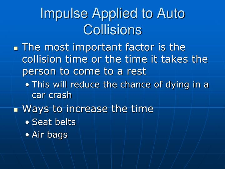 Impulse Applied to Auto Collisions