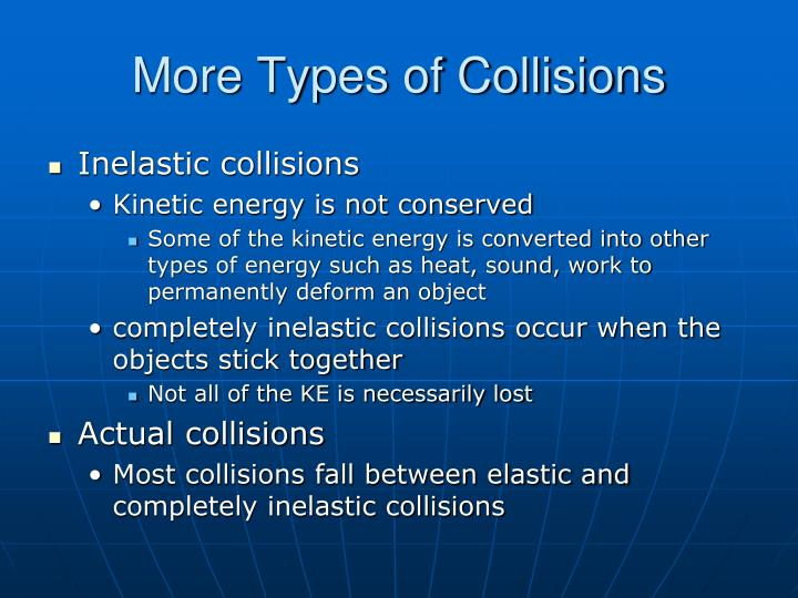 More Types of Collisions