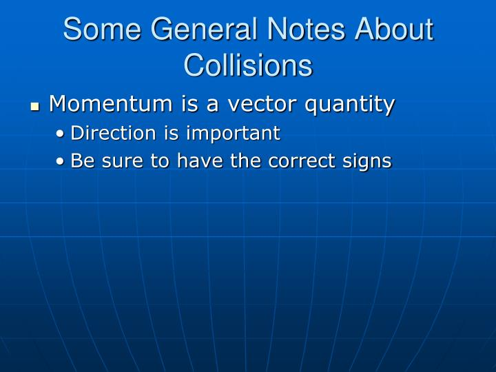 Some General Notes About Collisions