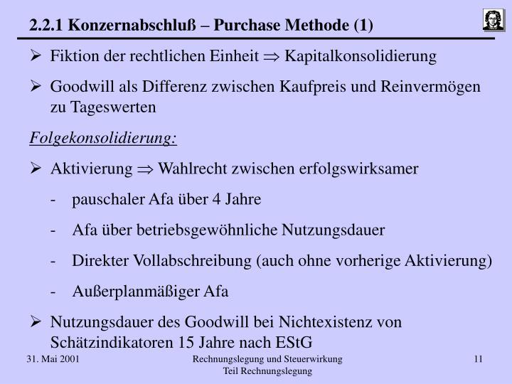 2.2.1 Konzernabschluß – Purchase Methode (1)
