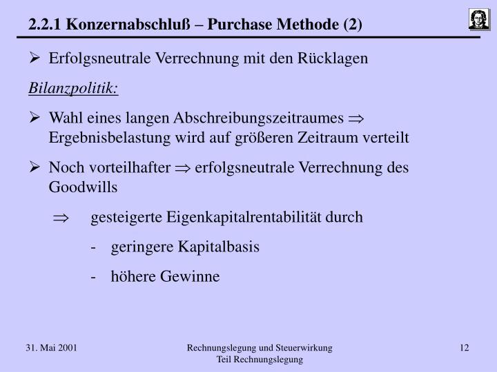 2.2.1 Konzernabschluß – Purchase Methode (2)