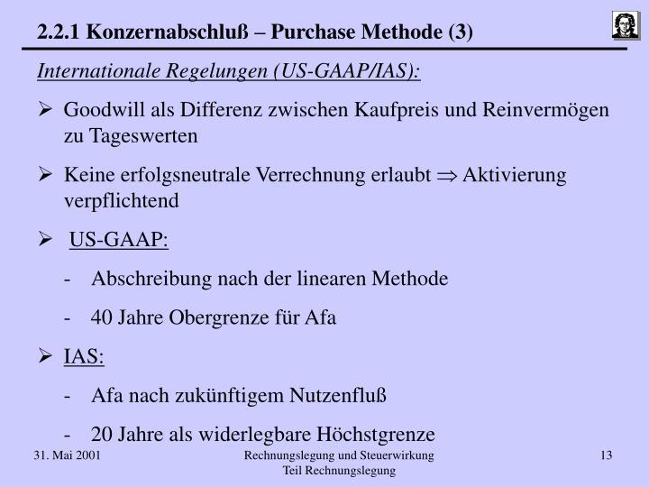 2.2.1 Konzernabschluß – Purchase Methode (3)