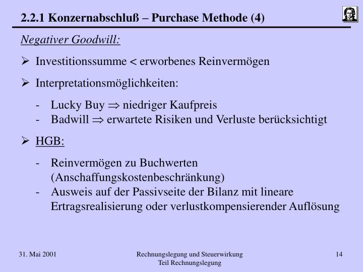 2.2.1 Konzernabschluß – Purchase Methode (4)